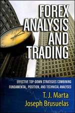 Forex Analysis and Trading: Effective Top–Down Strategies Combining Fundamental, Position, and Technical Analyses