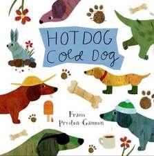 Hot Dog, Cold Dog