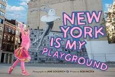 New York Is My Playground