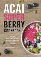 Acai Superberry Cookbook