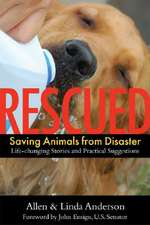 Rescued:  Life-Changing Stories and Practical Suggestions