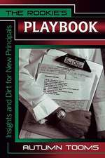 The Rookie's Playbook