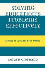 Solving Education's Problems Effectively