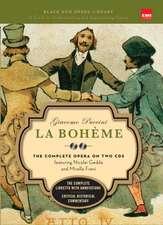 La Boheme (Book and CD's): The Complete Opera on Two CDs featuring Nicolai Gedda and Mirella Freni