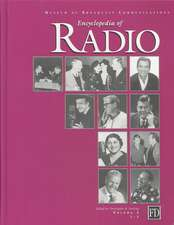 Encyclopedia of Radio 3-Volume Set
