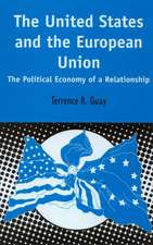 The United States and the European Union:  The Political Economy of a Relationship