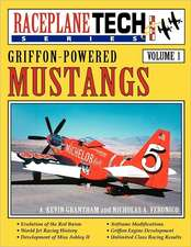 Griffon-Powered Mustangs - Raceplanetech Vol 1