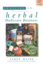 Creating an Herbal Bodycare Business