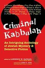 Criminal Kabbalah:  An Intriguing Anthology of Jewish Mystery and Detective Fiction