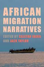 African Migration Narratives – Politics, Race, and Space