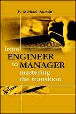 From Engineer to Manager Mastering the Transition