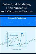 Behavioral Modeling of Nonlinear RF and Microwave Devices