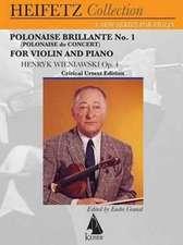Polonaise Brillante No. 1 (Polonaise de Concert), Op. 4:  Violin & Piano Heifetz Collection