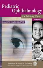 Pediatric Ophthalmology for Primary Care