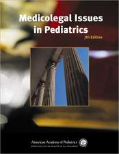 Medicolegal Issues in Pediatrics