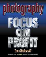 Photography: Focus on Profit