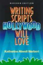 Writing Scripts Hollywood Will Love