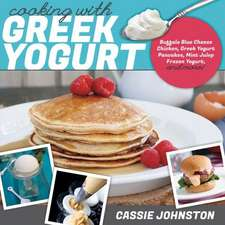 Cooking with Greek Yogurt – Healthy Recipes for Buffalo Blue Cheese Chicken, Greek Yogurt Pancakes, Mint Julep Smoothies, and More