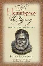 Hemingway Odyssey:  Special Places in His Life