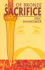Age Of Bronze Volume 2: Sacrifice