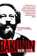 Bakunin: A Biography