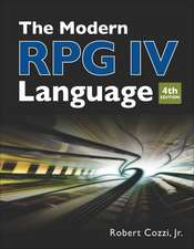 The Modern RPG IV Language: Fourth edition