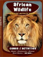 African Wildlife Nature Activity Book