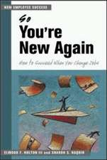 So You're New Again - How to Succeed in a New Job