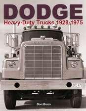 Dodge Heavy-Duty Trucks 1928-1975:  The Golden Years 1968-1982