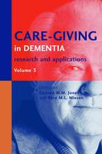 Care-Giving in Dementia V3:  Research and Applications Volume 3