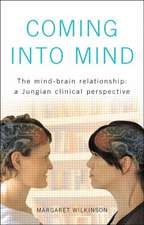 Coming Into Mind:  A Jungian Clinical Perspective