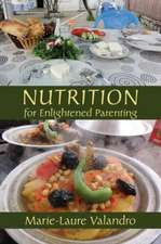 Nutrition for Enlightened Parenting