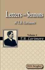 Letters and Sermons of T.B. Larimore Vol. 1