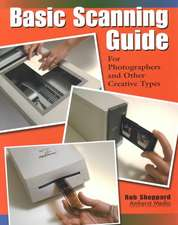 Basic Scanning Guide: For Photographers and Other Creative Types