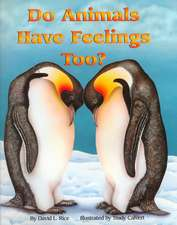 Do Animals Have Feelings Too? (Paperback):  A Congressional Memoir