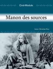 Cin-Module 2: Manon des sources: Manon des sources