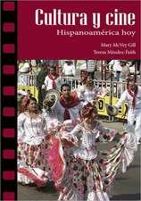 Cultura y cine: Hispanoamrica hoy: Hispanoamrica hoy