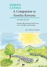A Companion to Familia Romana: Based on Hans rbergs Latine Disco, with Vocabulary and Grammar