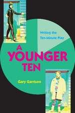 Garrison, G: A Younger Ten