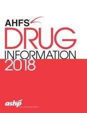AHFS (R) Drug Information 2018