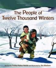 People of Ten Thousand Winters