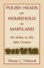 Polish Heads of Household in Maryland:  An Index to the 1910 Census