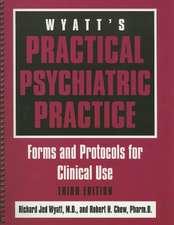 Wyatt's Practical Psychiatric Practice