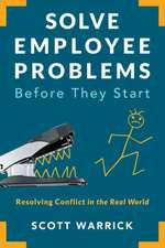 Solve Employee Problems Before They Start
