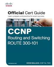 CCNP Routing and Switching Route 300-101 Official Cert Guide