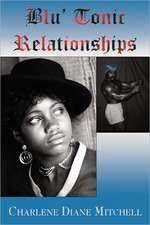 Blu' Tonic Relationships
