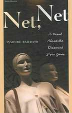 Net Net:  A Novel about the Discount Store Game a Novel about the Discount Store Game