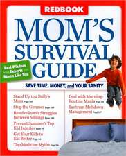 Redbook Mom's Survival Guide: Save Time, Money, and Your Sanity
