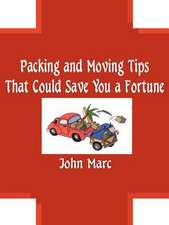 Packing and Moving Tips That Could Save You a Fortune