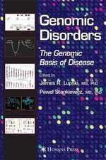 Genomic Disorders: The Genomic Basis of Disease